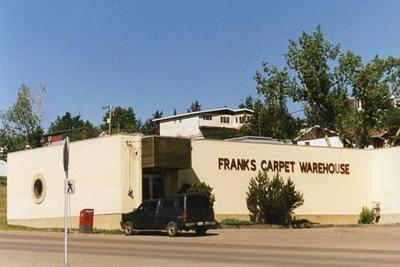 Frank's Carpet Warehouse  Dawson Creek, BC 2003