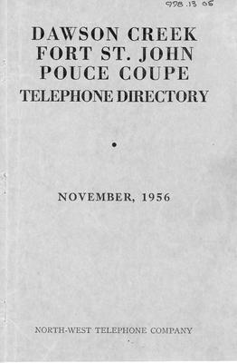 November 1956 Telephone Directory, Dawson Creek, Fort St. John, & Pouce Coupe